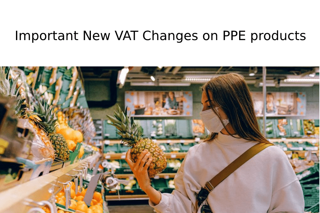 Temporary Zero VAT Rate on PPE products to end 31st October 2020